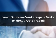 Israeli Supreme Court Rules Banks Must Allow Cryptocurrency Trading