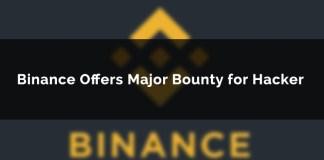 Binance Offers $250,000 Hacker Bounty Reward In Viacom Pump & Dump