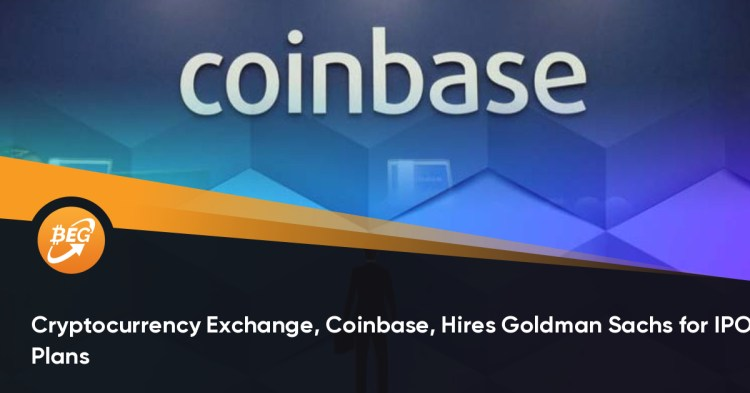 Cryptocurrency Exchange, Coinbase, Hires Goldman Sachs for ...