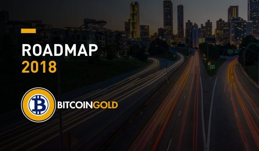 Roadmap 2018   Bitcoin Gold