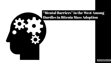 """Mental Barriers"" in the West Among Hurdles in Bitcoin Mass Adoption"