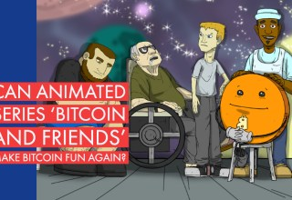 Can Animated Series 'Bitcoin and Friends' Make Bitcoin Fun Again_