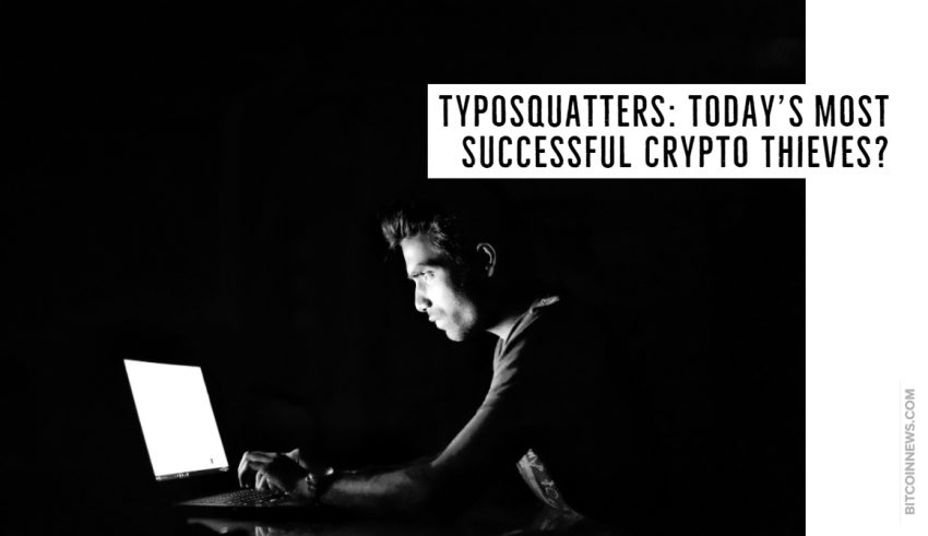 Typosquatters: Today's Most Successful Crypto Thieves?