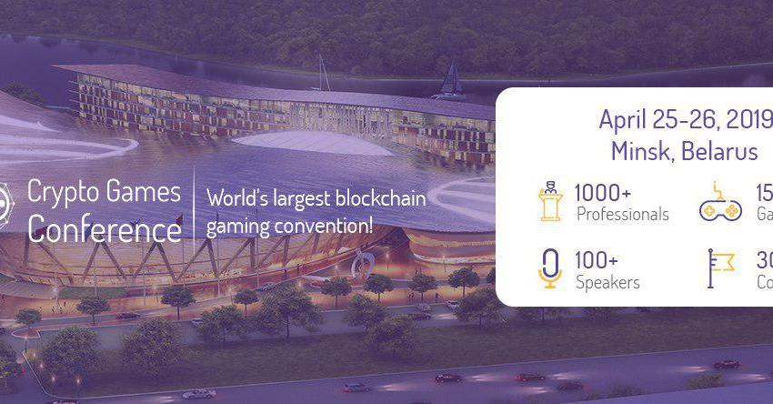 Third Crypto Games Conference is Taking Place in Minsk, Belarus on April 25th-26th, 2019