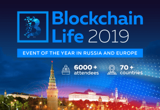 Blockchain Life 2019 to Be Held in Moscow on October 16-17th