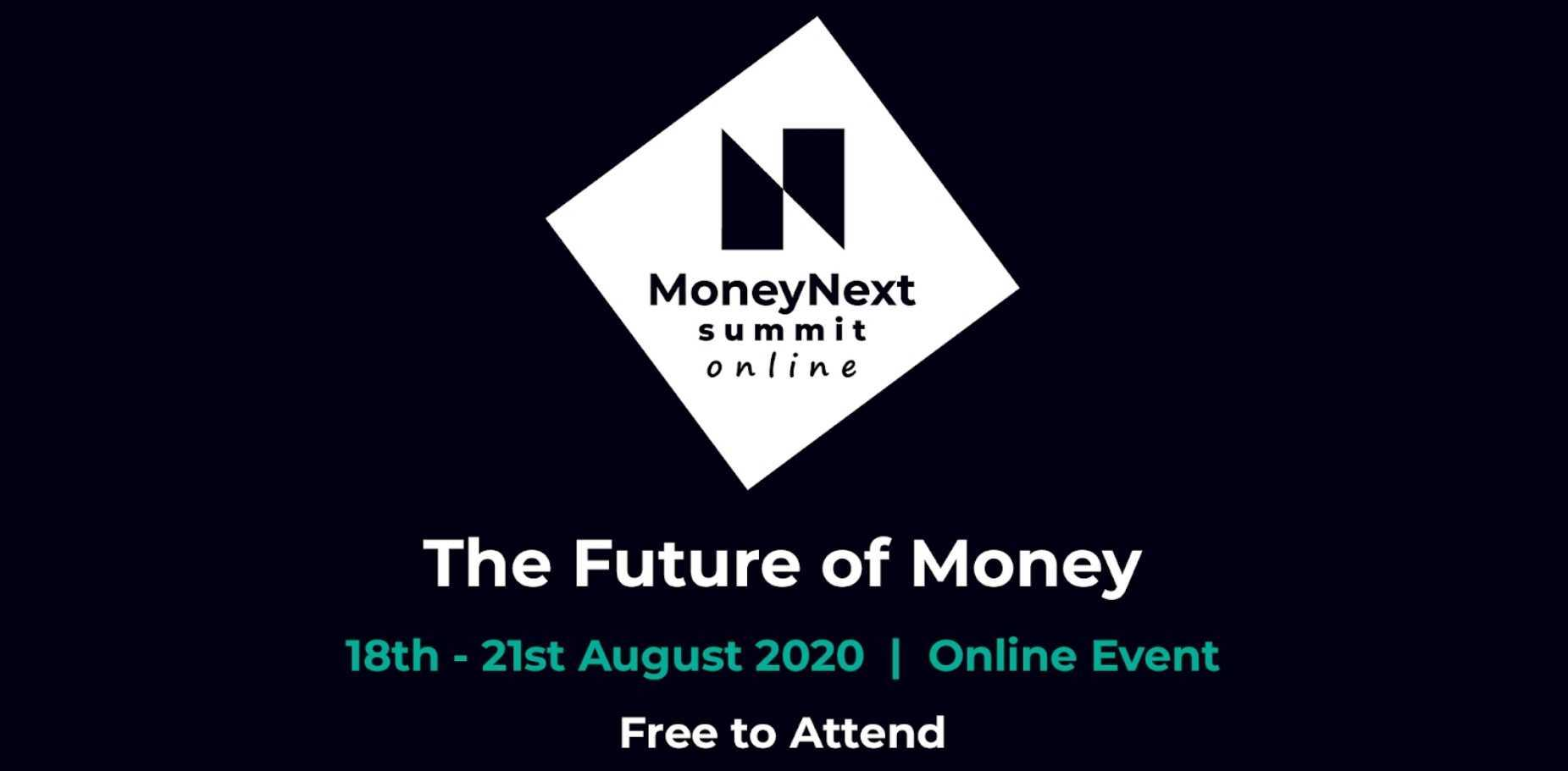 MoneyNext Summit Goes Virtual, Live Discussion Panel Starts August 18th, 2020