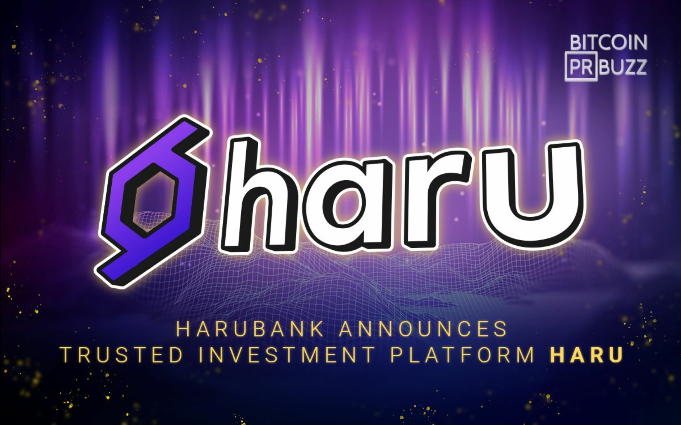 HaruBank Announces Trusted Investment Platform Haru