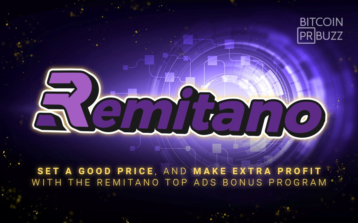 Set a Good Price, and Make Extra Profit with the Remitano Top Ads Bonus Program