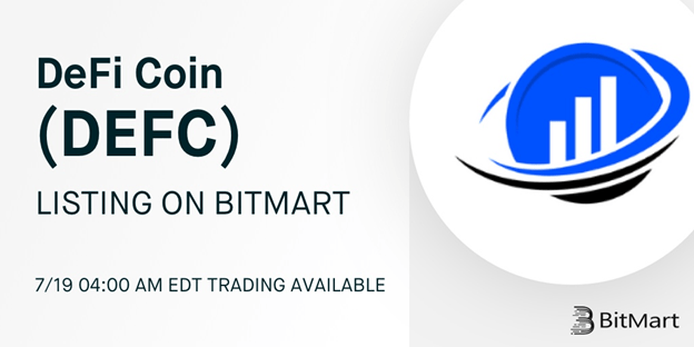 DeFi Coin (DEFC): Live Trading on BitMart is Coming on July 19th!