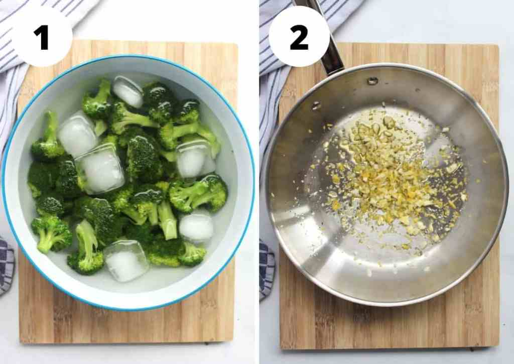 Two photos to show how to ice the broccoli and cooking the garlic and lemon zest.