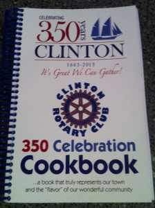 Celebrating 350 Years - The Clinton Rotary Cookbook