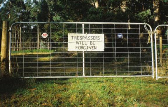 Trespassers forgiven