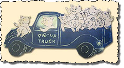 Pig up truck