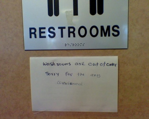 Washrooms are out of order