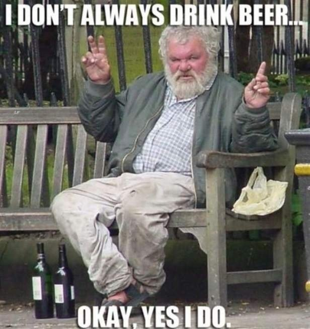 Always drink beer