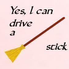 Drive a stick