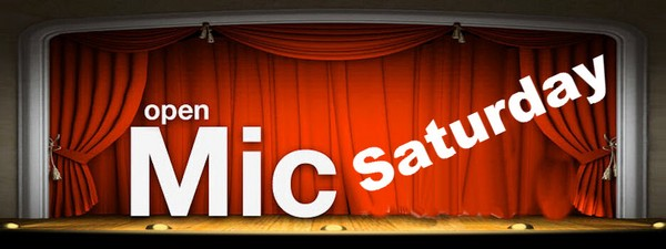 Open Mic Saturday