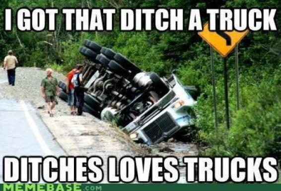 I like big ditches