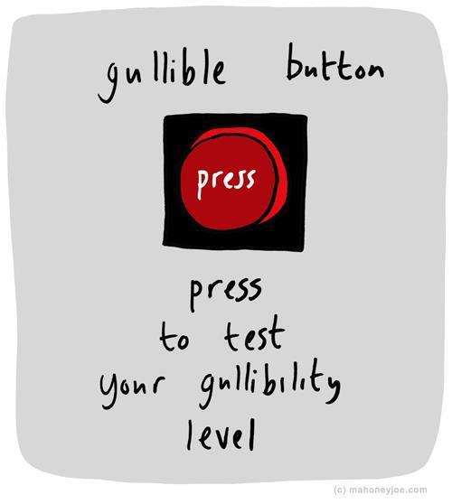 Gullible button