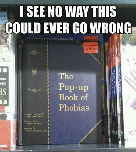 Pop up book of phobias
