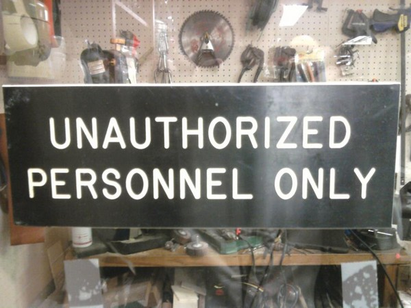 Unauthorized personel only