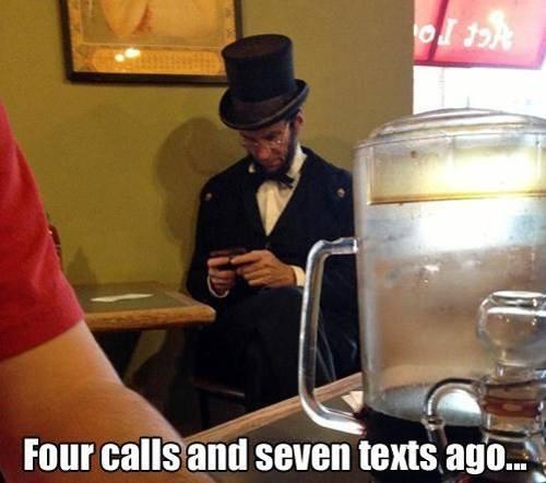 4 calls and 7 texts ago