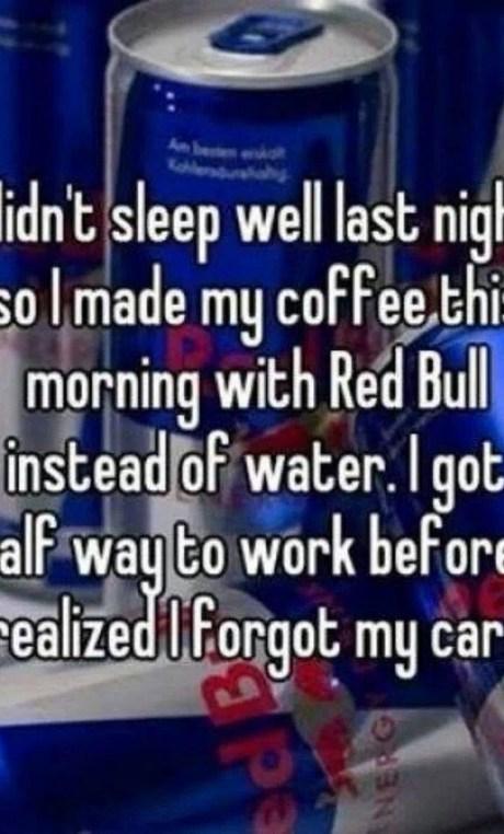 Didn't sleep well last night