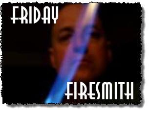 Friday firesmith