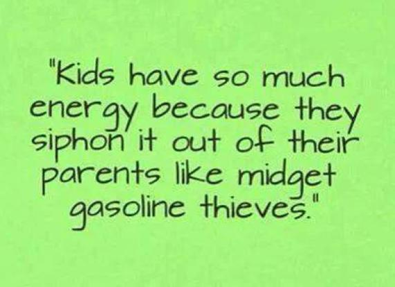 Kids have so much energy