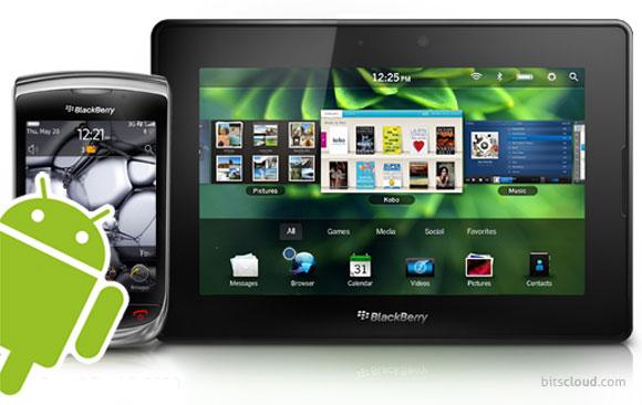 RIM podría correr Android en BlackBerry y PlayBook