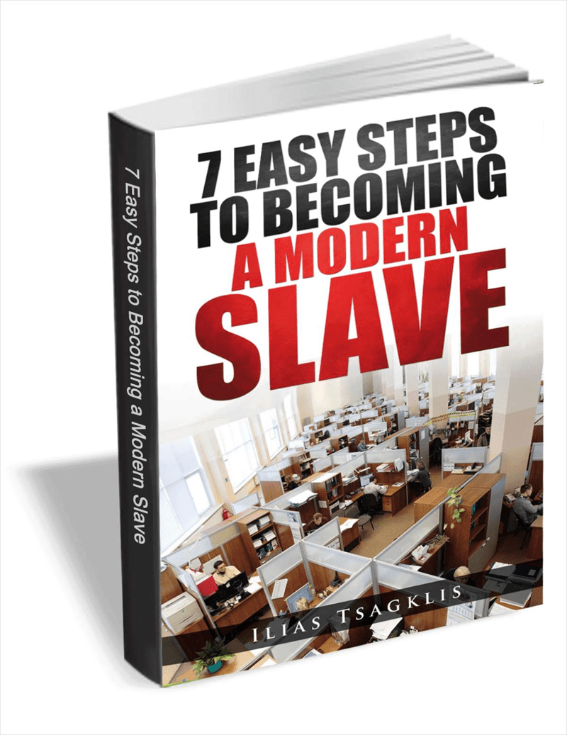 Download 7 Easy Steps to Becoming a Modern Slave
