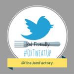#OxTweatup - Jam Factory