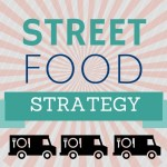 STREET FOOD STRATEGY