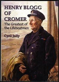 Henry Blogg of Cromer