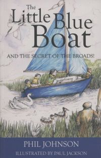 The Little Blue Boat....and the secret of the Broads