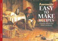 Favourite Easy To Make Recipes