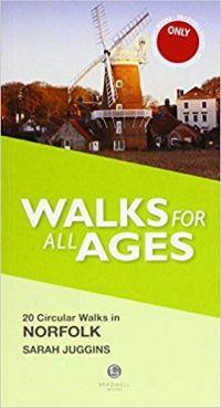 Walks for all Ages: 20 Circular Walks in Norfolk (Bradwell)
