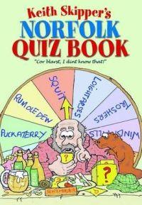 KEITH SKIPPER'S Norfolk Quiz Book HB
