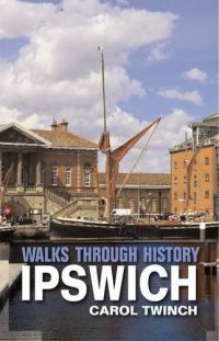 Walks Through History Ipswich
