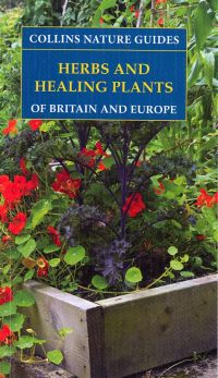 Herbs and Healing Plants of Britain & Europe,