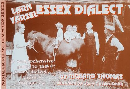 Larn Yarsel Essex Dialect