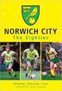 Norwich City in the Eighties