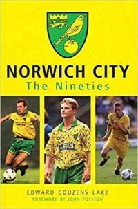 Norwich City in the Nineties