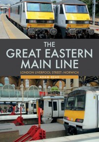 The Great Eastern Main Line