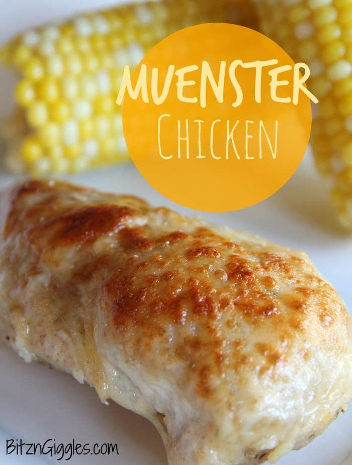 Muenster Chicken - Bitz & Giggles