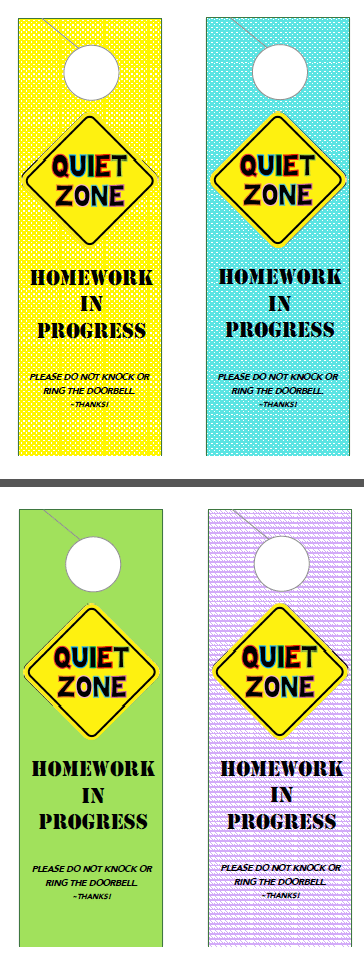 Homework in Progress Door Hangers - Print one out, laminate it and hang it on your door to let neighborhood friends know to stop back later after homework is done! I SO need this for my house!