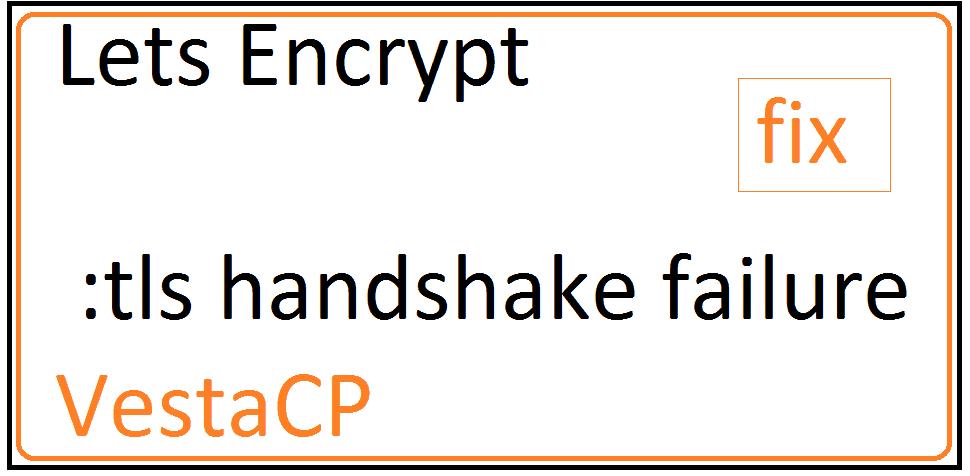 VESTACP Fix - Error: Fetching site: remote error: tls: handshake