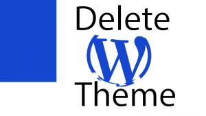 How do I delete a WordPress theme