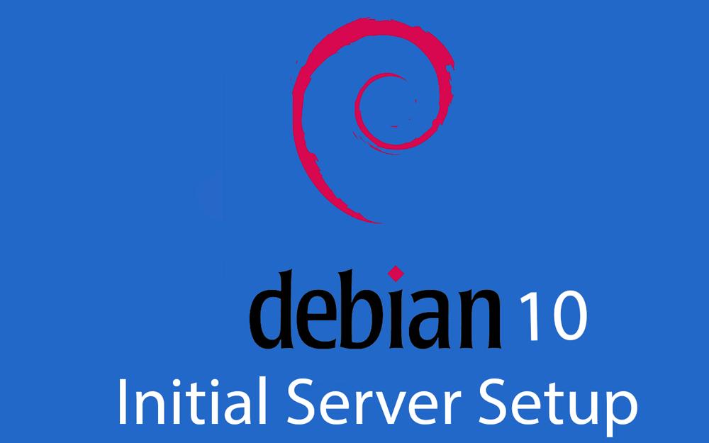 Debian 10 Initial Server setup