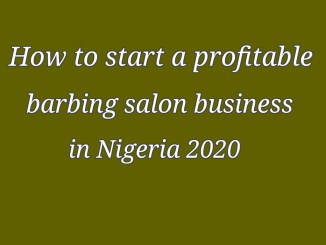 How to start a successful barbing salon business in Nigeria